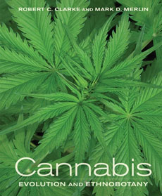Cannabis: Evolution and Ethnobotany [Hardcover]
