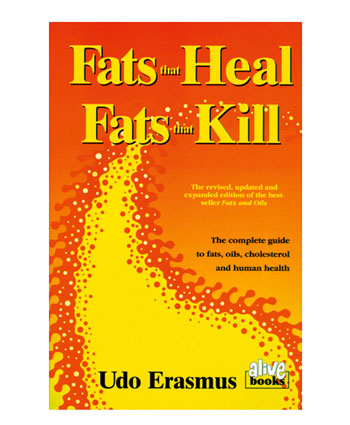 Buy Fats That Heal, Fats That Kill [Paperback]