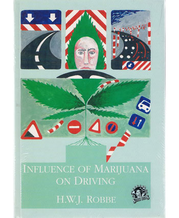 Influence of Marijuana on Driving [Hardcover]